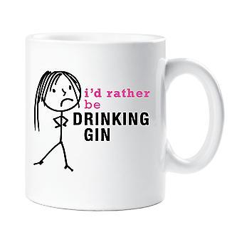 Ladies I'd Rather Be Drinking Gin Mug