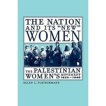 A nação e suas novas mulheres - o palestino do movimento de mulheres 1920-1