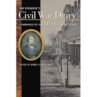 Sam Richards van burgeroorlog dagboek - een kroniek van het thuisfront van Atlanta