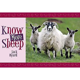 Know More Sheep by Jack Byard - 9781906853006 Book
