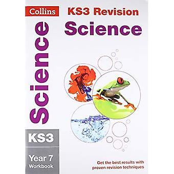 KS3 Vetenskap år 7: arbetsbok (Collins KS3 Revision och praxis - ny 2014 läroplan)