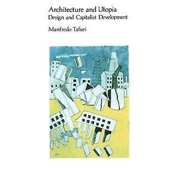 Arkitektur og Utopia: Design og kapitalistiske utvikling