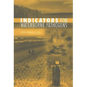 Indicators for Waterborne Pathogens [Illustrated]