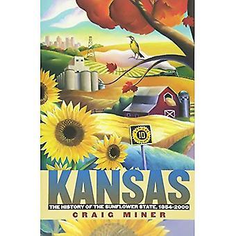 Kansas de geschiedenis van de zonnebloem staat, 1854-2000