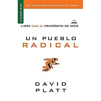 Un Pueblo Radical = Radical Together
