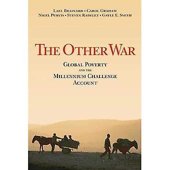 Det andra kriget: Global fattigdom och Millennium utmana konto: Global fattigdom och Milleninum utmaningen...