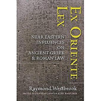 Ex Oriente Lex: Østen påvirkninger på gresk og romersk lov