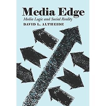 Media Edge: Media logica en sociale realiteit