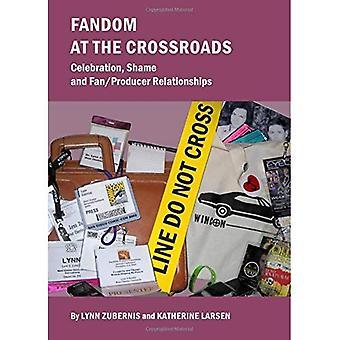 Fandom At The Crossroads: Viering, schaamte en Fan/Producer relaties