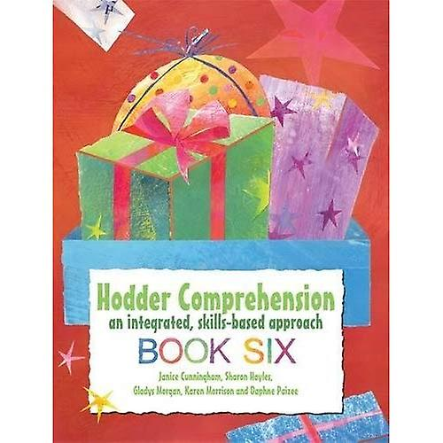 Hodder Comprehension: An Integrated, Skills-based Approach Book 6: Book 6