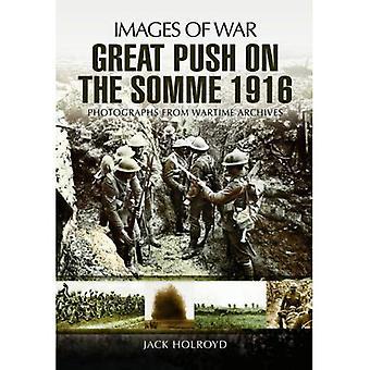 La grande Spinta: Somme 1916