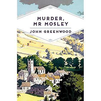 Murder, Mr Mosley (Pan Heritage Classics)