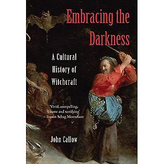 Omarmen de duisternis: A Cultural History of hekserij