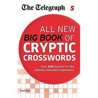 Lennätin - kaikki uudet Big Book of arvoituksellinen ristikkoja 5 Telegr