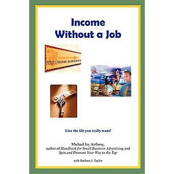 الدخل دون وظيفة حسب أنتوني & جاي مايكل