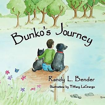 Bunkos Journey by Bender & Randy L.