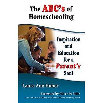 Het ABC van het Homeschooling door Huber & Laura Ann