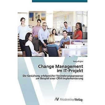 Mudança de gestão im ITProjekt por Rigler Sonja