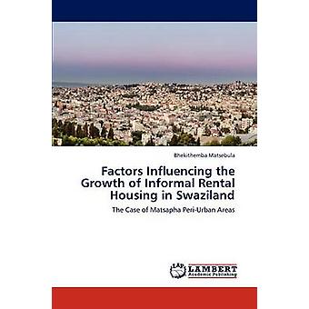 Faktorer, der påvirker væksten af uformelle Studieboliger i Swaziland af Matsebula Bhekithemba