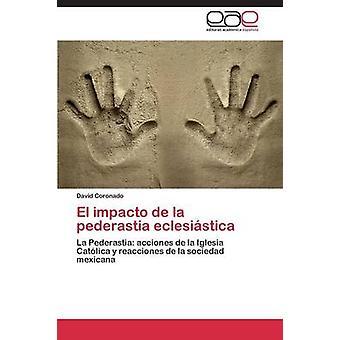 El Impacto de La Pederastia Eclesiastica by Coronado David