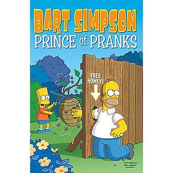 Bart Simpson - Prince of Pranks by Matt Groening - 9780062045003 Book