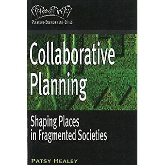 Collaborative Planning by Patsy Healey - 9780774805988 Book