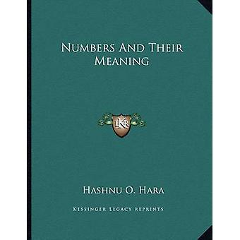 Numbers and Their Meaning by Hashnu O Hara - 9781163023013 Book