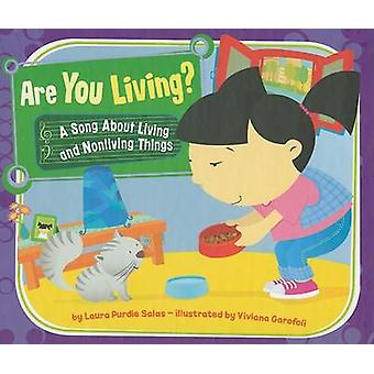 Are You Living? - A Song about Living and Nonliving Things by Laura Pu