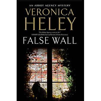 False Wall by Veronica Heley - 9781847516848 Book