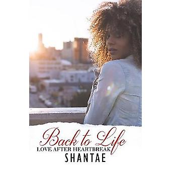 Back To Life - Love After Heartbreak by Back To Life - Love After Heart