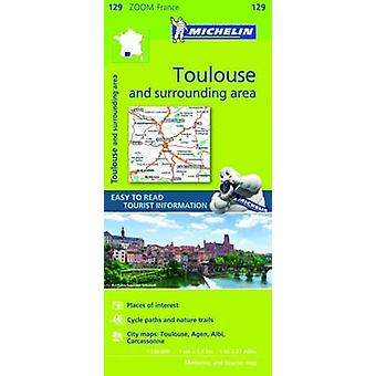 Toulouse & Surrounding Areas Zoom Map 129 - 9782067212039 Book
