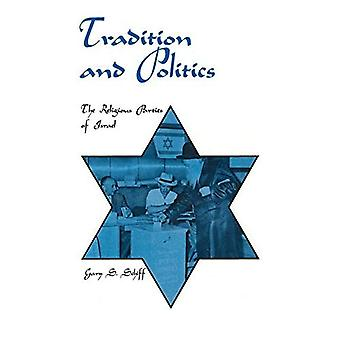 Tradition and Politics: The� Religious Parties of Israel