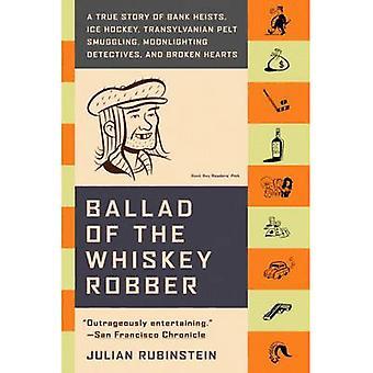 Ballata del ladro Whiskey (nuova edizione) di Julian Rubinstein - 978
