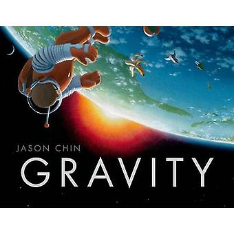 Gravity by Jason Chin - 9781596437173 Book