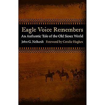 Eagle Voice onthoudt: een authentiek verhaal over de oude Sioux-wereld