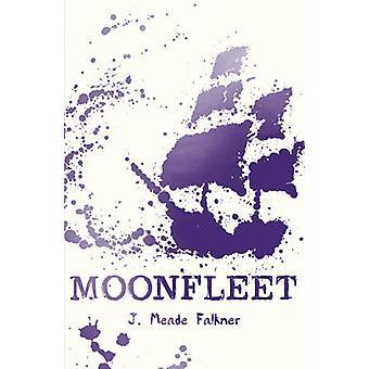 Moonfleet by Meade Falkner & J.
