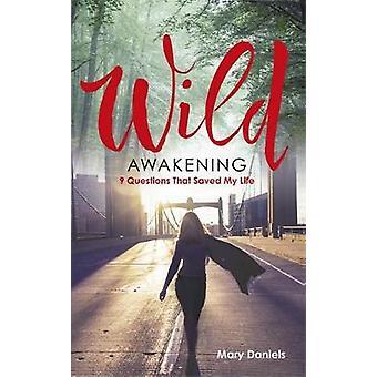 Wild Awakening by Daniels & Mary .