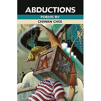 Abductions by Choi & Chiwan