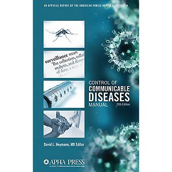 Control of Communicable Diseases Manual by David L Heymann