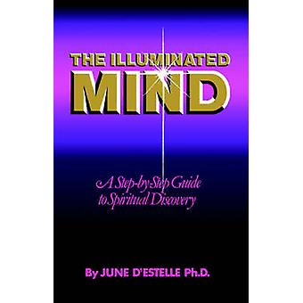 The Illuminated Mind by DEstelle & June