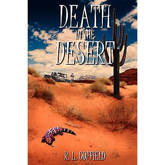 Death in the Desert by Coffield & R L
