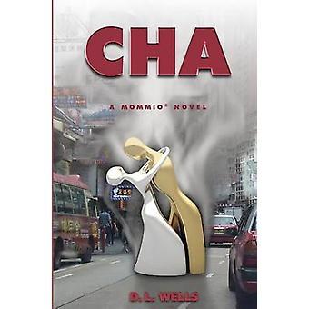Cha by Wells & D L