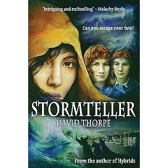 Stormteller by Thorpe & David