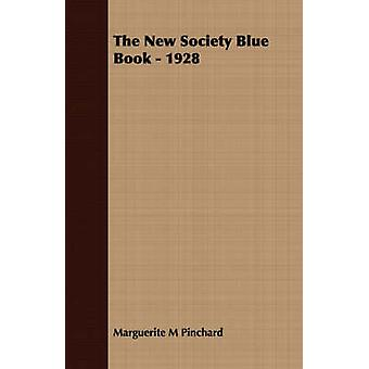 The New Society Blue Book  1928 by Pinchard & Marguerite M