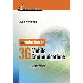 Introduction to 3G Mobile Communications 2nd edition by Korhonen & Juha