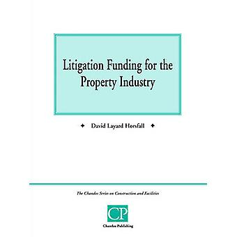 Litigation Funding for the Property Industry by Layard & David