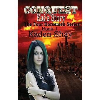 Conquest Kais Story by Shay & Kaden