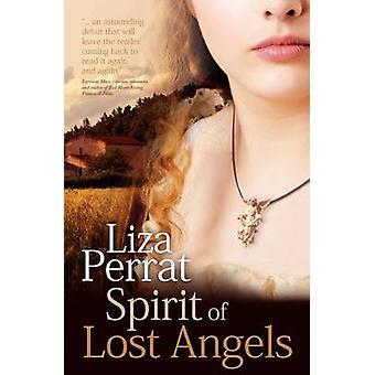 Spirit of Lost Angels by Perrat & Liza