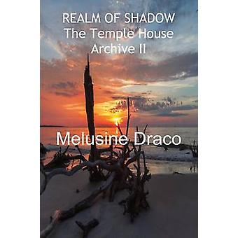 REALM OF SHADOW by Draco & Melusine