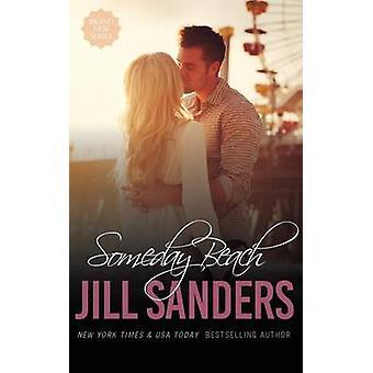 Someday Beach by Sanders & Jill